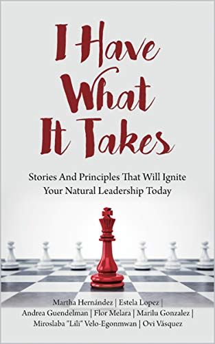 I Have What It Takes by Martha Hernández & Others ebook deal