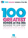 VH1's 100 Greatest Songs of The '00s, Hal Leonard Corp., 1476813299