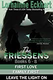 The Friessens Books 6 - 8 (The Friessen Legacy Book 4)
