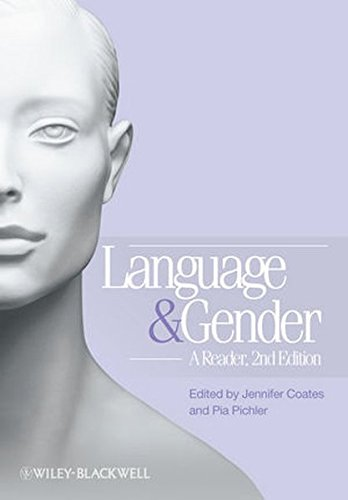 Language and Gender: A Reader, 2nd Edition