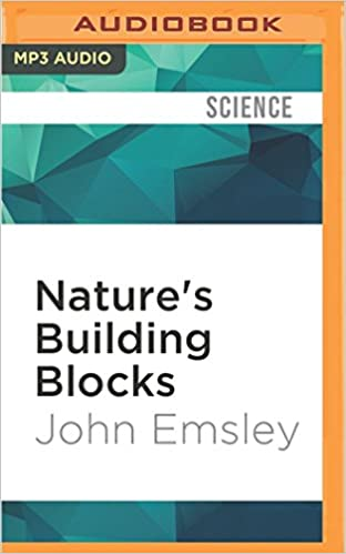 Nature's Building Blocks: An A-Z Guide to the Elements: John ...