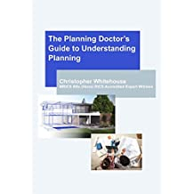 The Planning Doctor's Guide to Understanding Planning