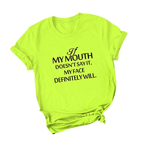 If My Mouth Doesnot Say It My Face Diffintely Will T Shirt,SMALLE◕‿◕ Womens Graphic Funny Tops Cute Saying Casual Tees Green -