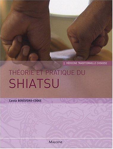 Théorie et pratique du shiatsu