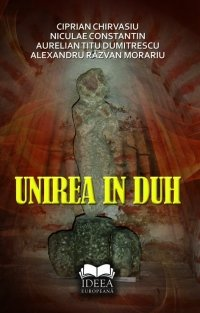 Unirea in duh (Romanian Edition)