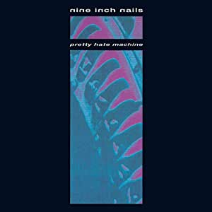 Pretty Hate Machine [LP]