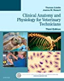 Clinical Anatomy And Physiology For Veterinary Technicians 3Ed (Pb 2016)