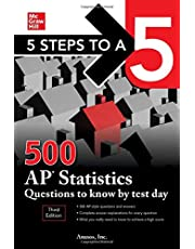 5 Steps To A 5: 500 Ap Statistics Quest To Know By Test Day