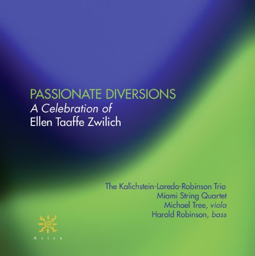 Michael Tree - Passionate Diversions: A Celebration of Ellen Taafe Zwilich