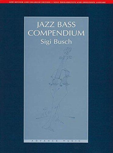 Jazz Bass Compendium: Bass. Lehrbuch. (Advance Music)