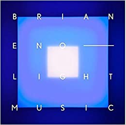 Brian Eno : light music