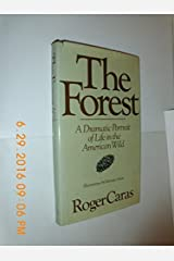 The Forest: A Dramatic Portrait of Life in the American Wild Hardcover