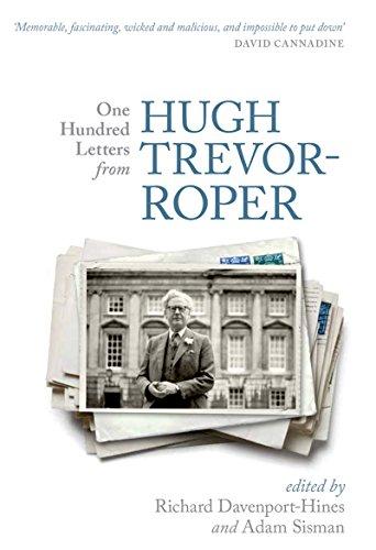 One Hundred Letters From Hugh Trevor-Roper (Roper Collection)