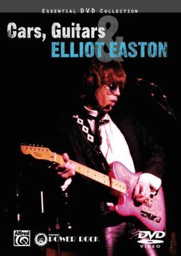 Cars, Guitars & Elliot Easton (2006-09-03) - Elliot Easton Guitar