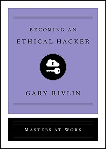 Amazon com: Becoming an Ethical Hacker (Masters at Work