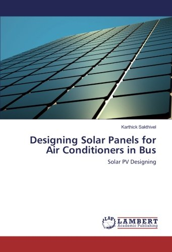 Designing Solar Panels for Air Conditioners in Bus: Solar PV Designing
