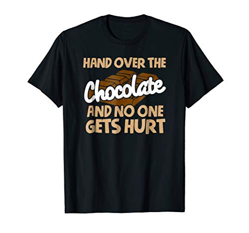 Hand over Chocolate No one Gets Hurt Funny