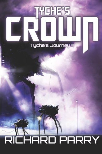 Tyche's Crown (Tyche's Journey) (Volume 3)
