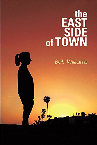 The Eastside of Town: A Novel - East Town