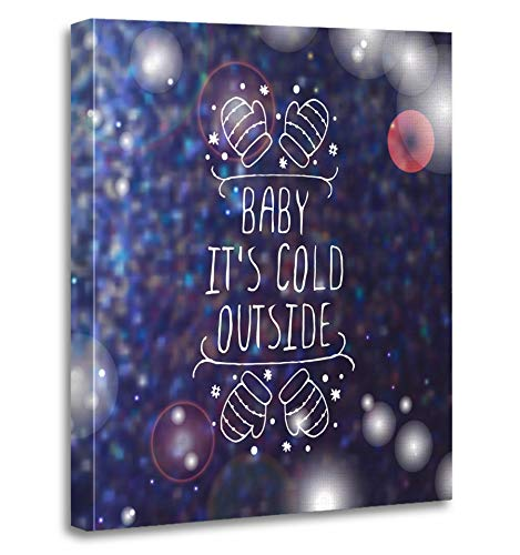 Emvency Painting Canvas Print Artwork Decorative Print Christmas Handdrawn with Text on Blurred Baby Its Cold Outside Typographic Wooden Frame 12x16 inches Wall Art for Home Decor for $<!--$25.80-->