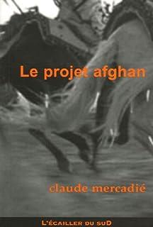 Le projet afghan