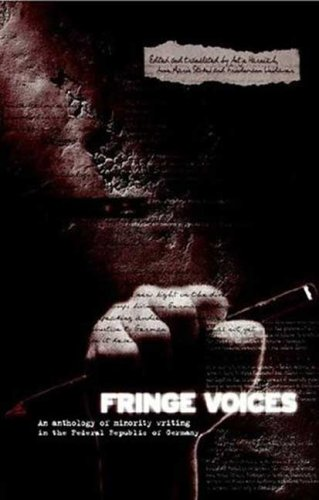 Fringe Voices : An Anthology of Minority Writing in the Federal Republic of Germany