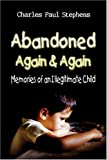 Abandoned Again and Again, Charles Stephens, 141379906X