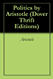 Politics by Aristotle (Dover Thrift Editions)