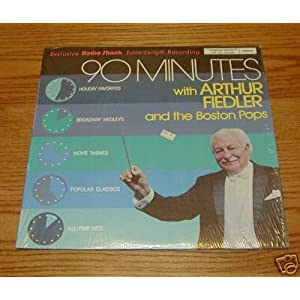 90 Minutes with Arthur Fiedler and the Boston Pops
