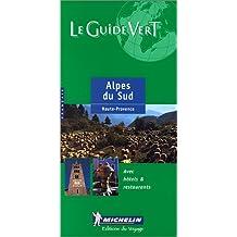 Michelin Le Guide Vert Alpes Du Sud/Haute-Provence, 5e