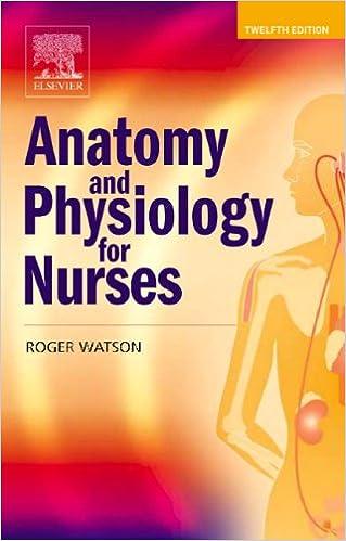 Anatomy and Physiology for Nurses, 12e: 8601410009878: Medicine ...