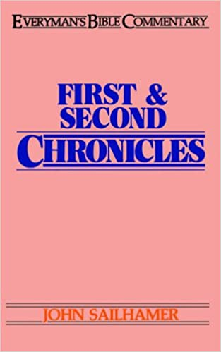 First and Second Chronicles (Everyman's Bible Commentary Series)