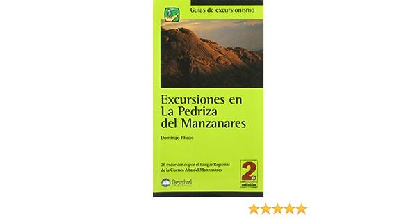 Excursiones en la pedriza del Manzanares: Amazon.es: Pliego ...