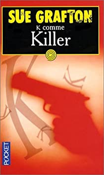 K comme Killer par Grafton