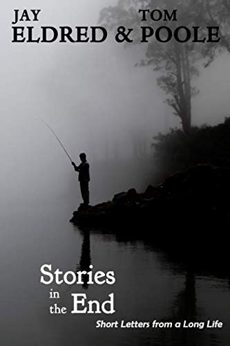 (Stories in the End: Short Letters from a Long Life)