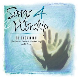Max Purchase 60% OFF Songs 4 Worship: Be Glorified