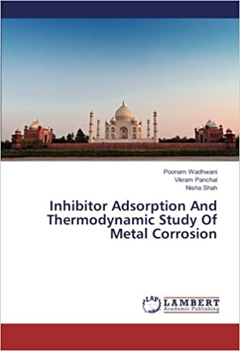 Book Inhibitor Adsorption And Thermodynamic Study Of Metal Corrosion