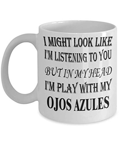 My Cat Ojos Azules Gifts 11oz Coffee Mug - I Might Look Like I'm Listening - Best Inspirational Gifts and Sarcasm Pet Lover]()