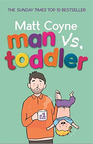 Pdf Parenting Man vs. Toddler: The Trials and Triumphs of Toddlerdom