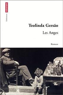 Les anges : [roman], Gersao, Teolinda