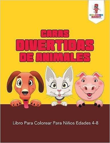 Caras Divertidas De Animales Libro Para Colorear Para Niños Edades