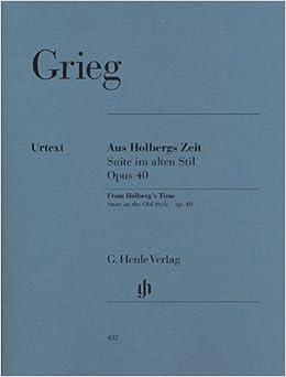 グリーグ: 組曲「ホルベアの時代より」 Op.40/ヘンレ社/原典版