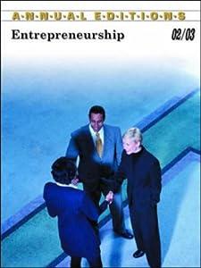 Annual Editions: Entrepreneurship 02/03 (Annual Editions: Entrepreneuship)