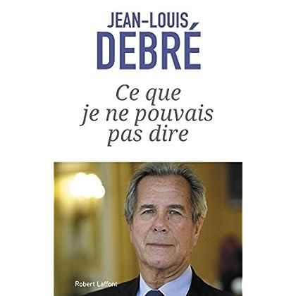 Ce que je ne pouvais pas dire (French Edition)