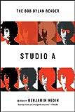 Studio A: The Bob Dylan Reader