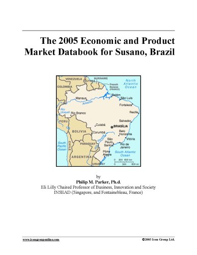 The 2005 Economic and Product Market Databook for Susano, Brazil