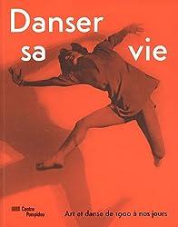 Danser sa vie : Art et danse de 1900 à nos jours