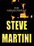 The Arraignment, Steve Martini, 0786243732