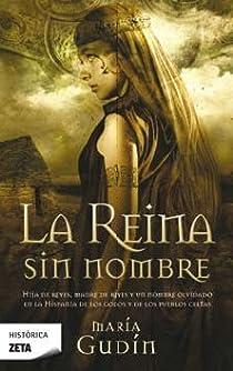 LA REINA SIN NOMBRE par Gudin Rodriguez