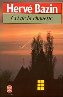 Vipère au poing [3] : Le cri de la chouette, Bazin, Hervé